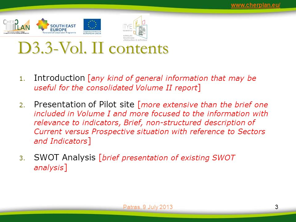www.cherplan.eu/ D3.3-Vol. II contents. Introduction [any kind of general information that may be useful for the consolidated Volume II report]